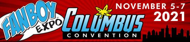 Fanboy Expo Columbus 2021